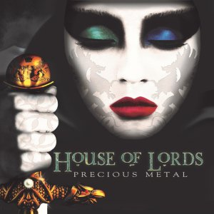 House of Lords - Precious Metal_EDIT